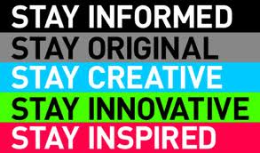 Stay Informed Original Creative Inspired
