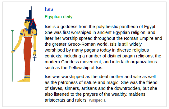 Isis was the name of hte Egyptian goddess