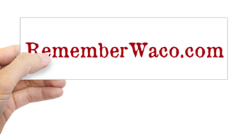 RememberWaco.com Bumper Sticker